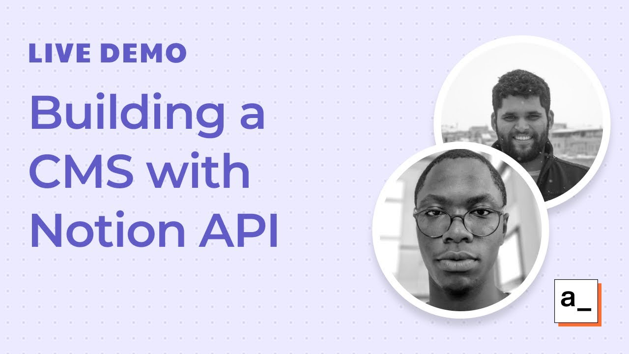 Building a CMS with the Notion API: Live Demo #4