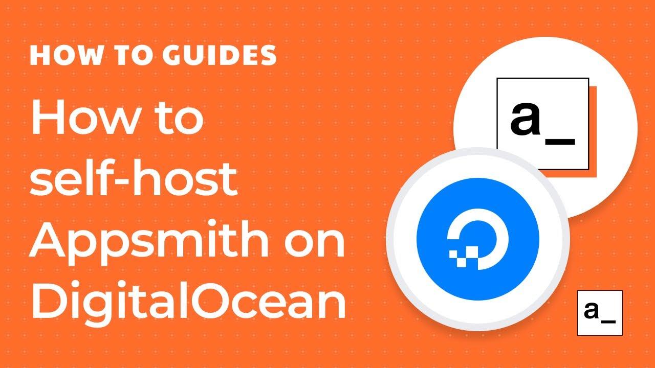 How to Self-host Appsmith on DigitalOcean