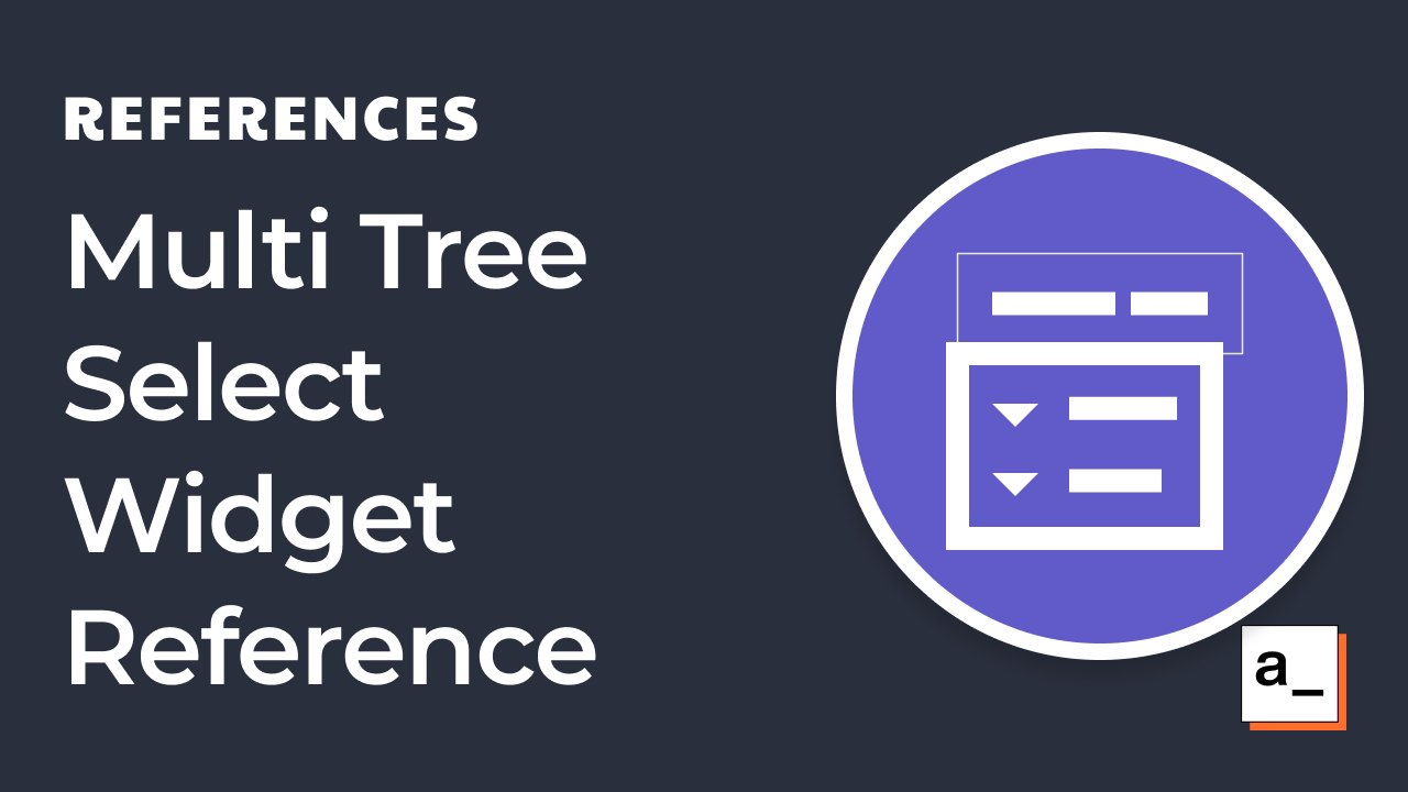 How To Use The Multi Tree Select Widget In Appsmith