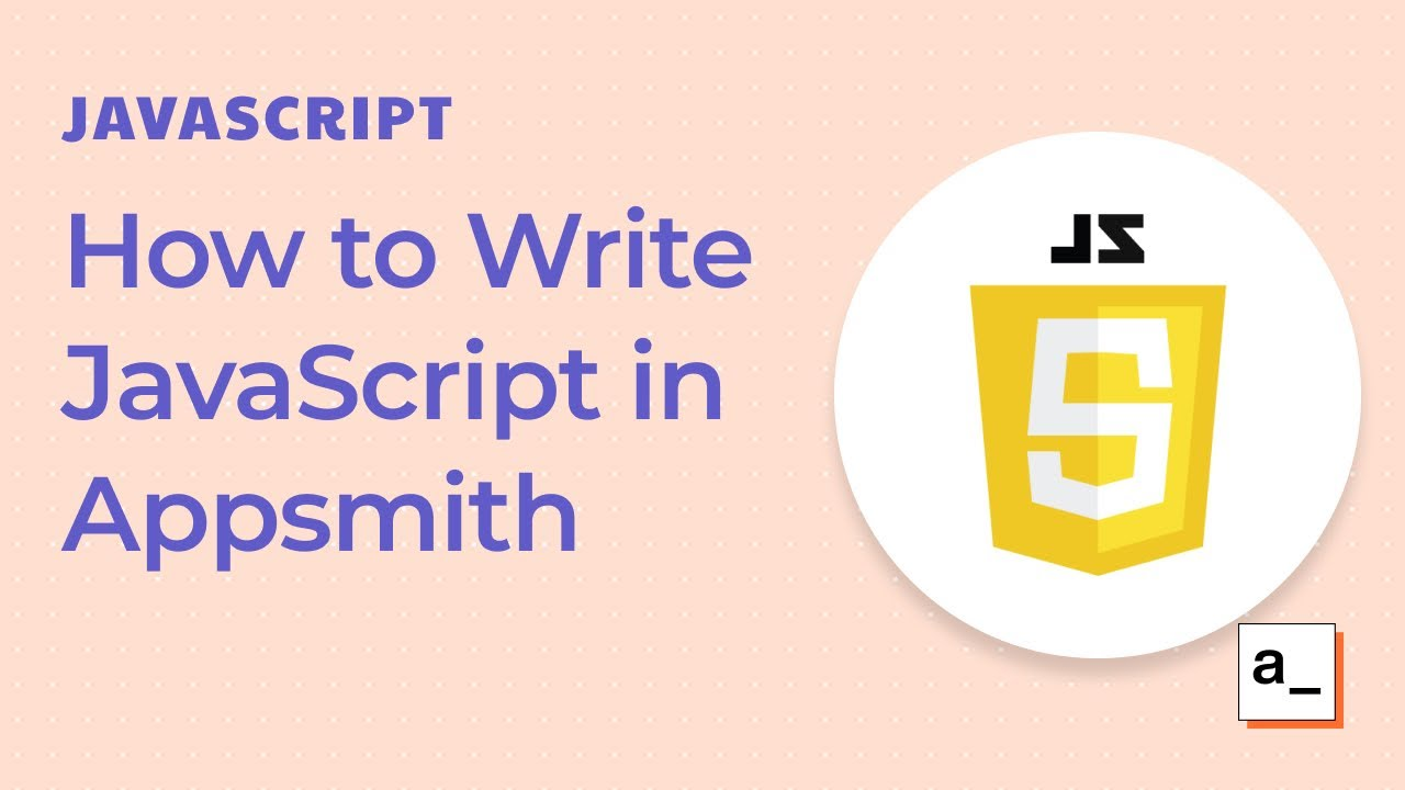 How to write Javascript in Appsmith