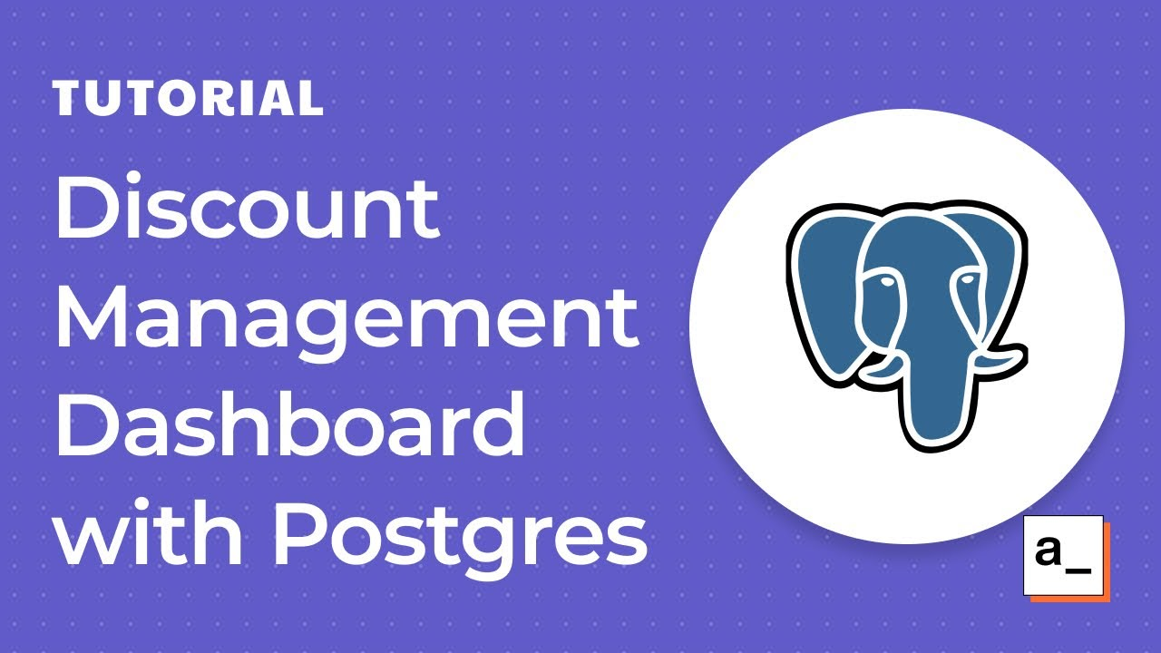 How to Build a Discount Management Dashboard with Postgres