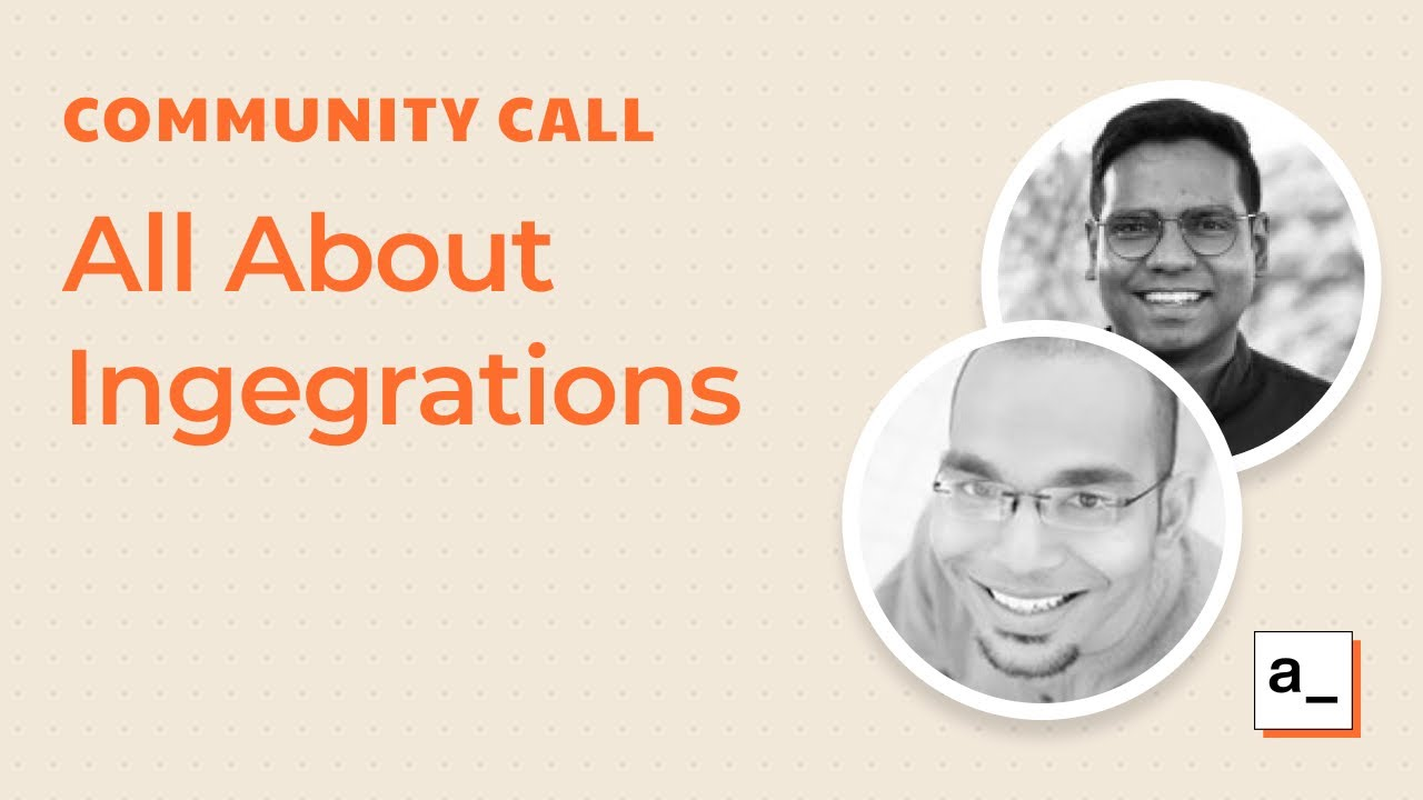 All About Integrations: Community Call Jun 24, 2021