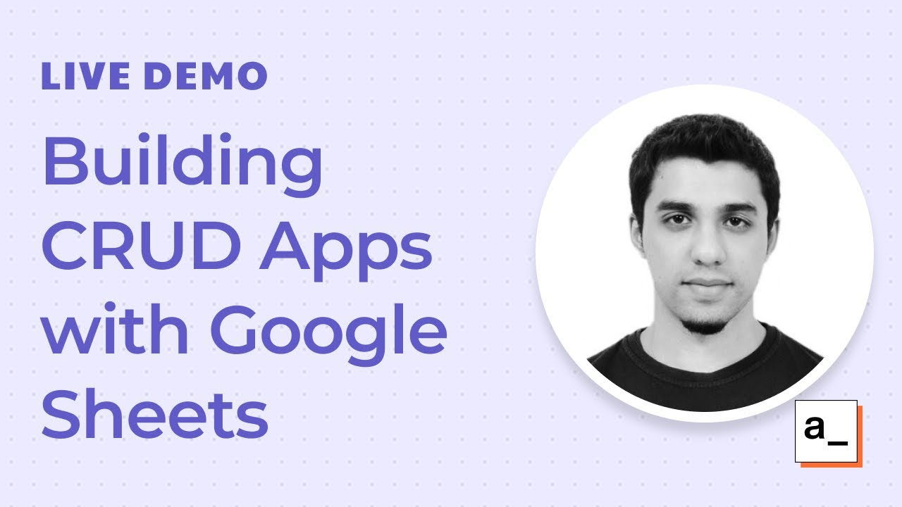 How to building CRUD apps with Google Sheets