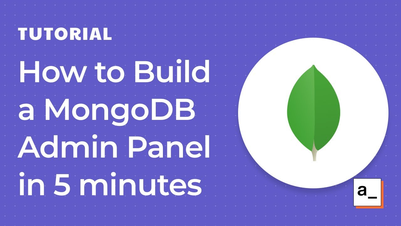 How to Build a MongoDB Admin Panel in 5 minutes using Appsmith