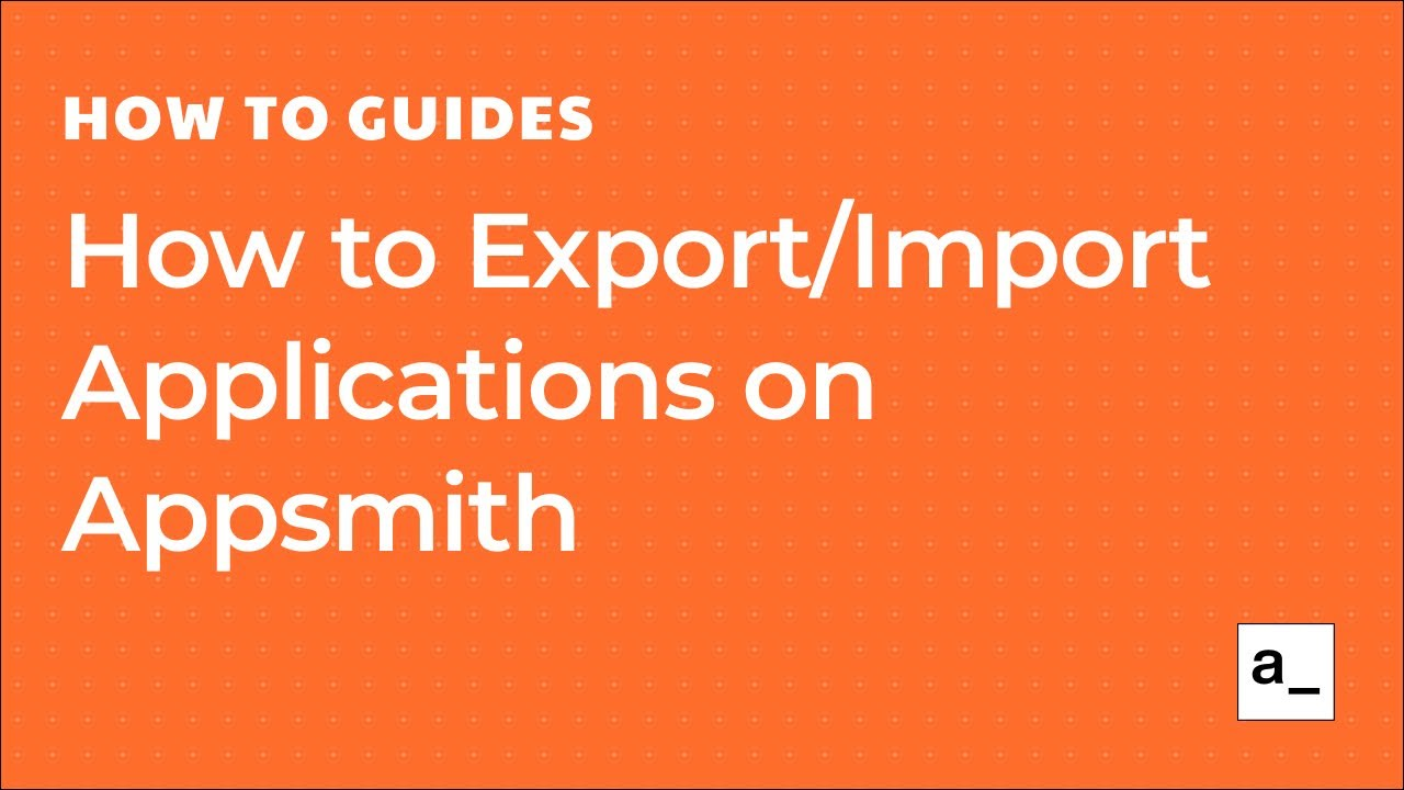 How to Export/Import Applications on Appsmith