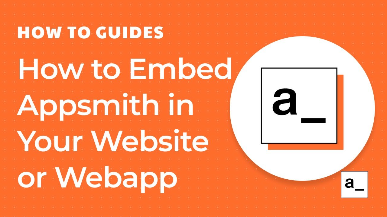 How to Embed Appsmith In Your Website or Webapp