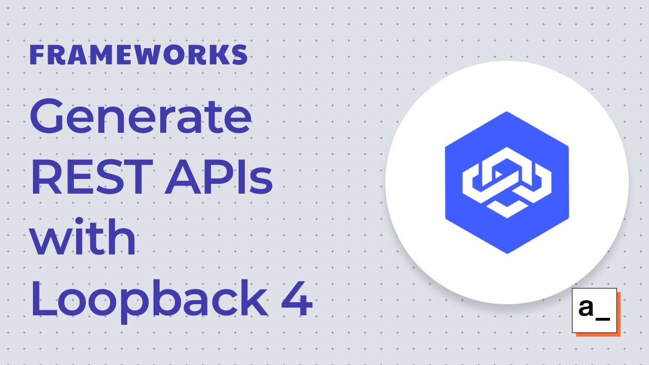 How to Generate REST APIs with Loopback 4