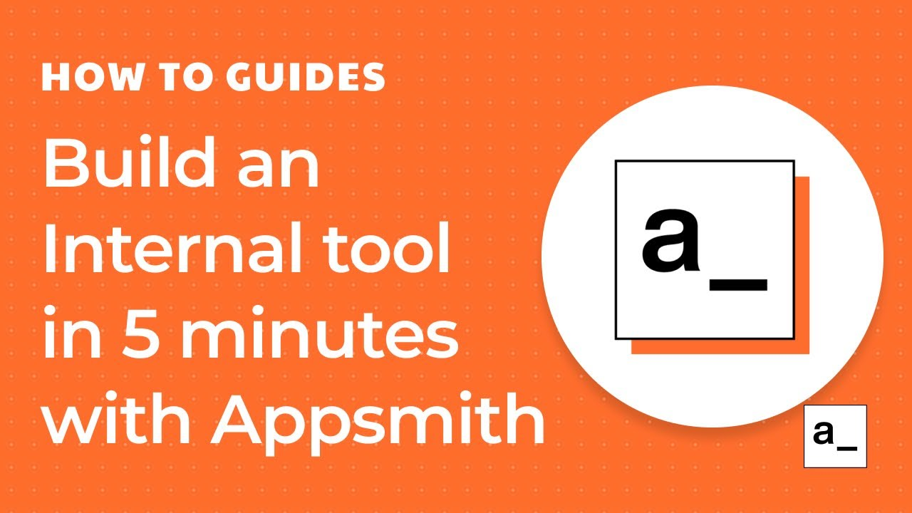Building an Internal Tool in 5 Minutes on Appsmith