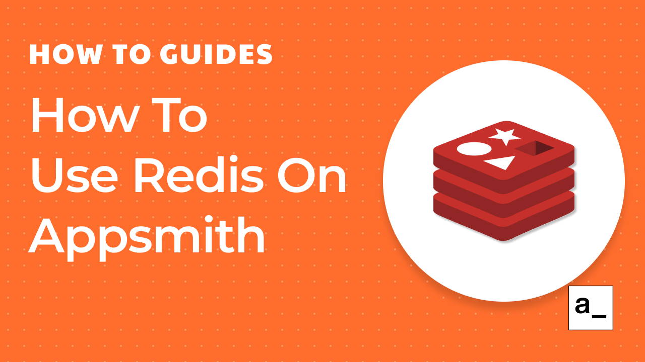 How To Use Redis On Appsmith