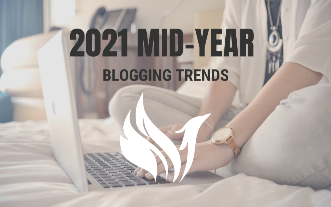2021 mid-year blogging trends