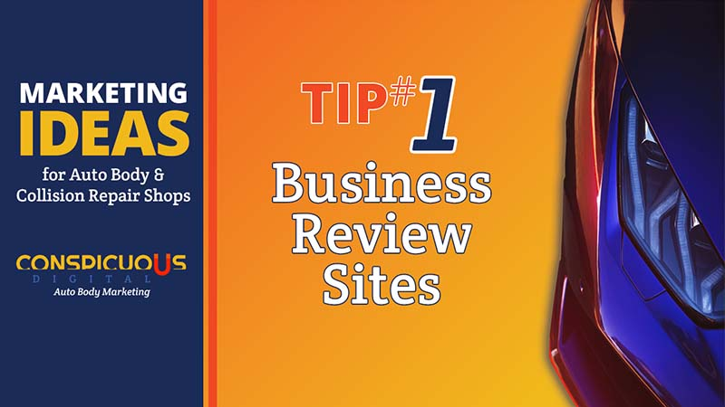 Business Review Websites and Your Auto Body Shop