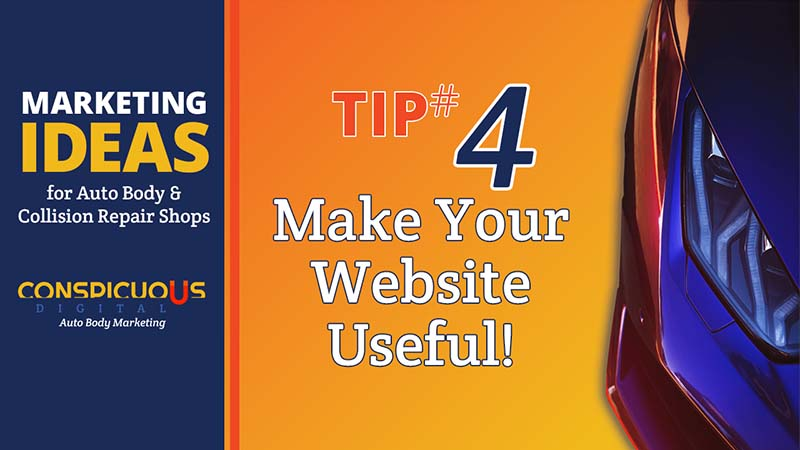 Make Your Auto Body Website Useful to Your Prospects