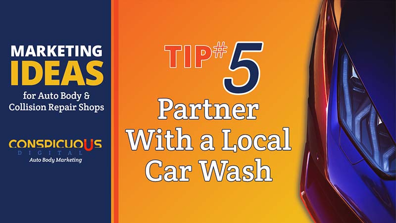 Car Washes and Collision Repair Shops Make Great Partners