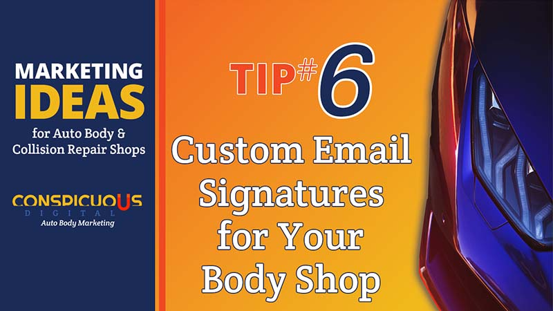 Create Email Signatures for Your Auto Body Shop