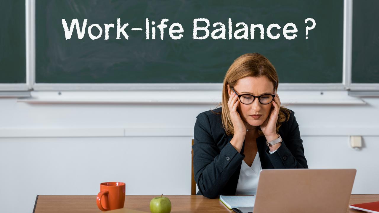 Work-life Balance for Teachers