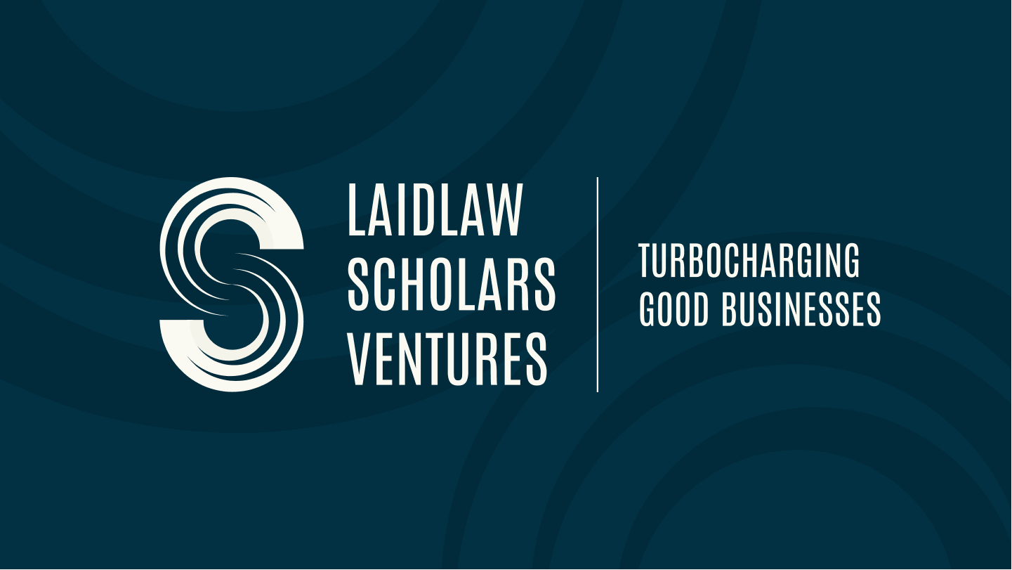 """Logo of Laidlaw Scholars Ventures next to text that says """"Turbocharging good businesses""""."""