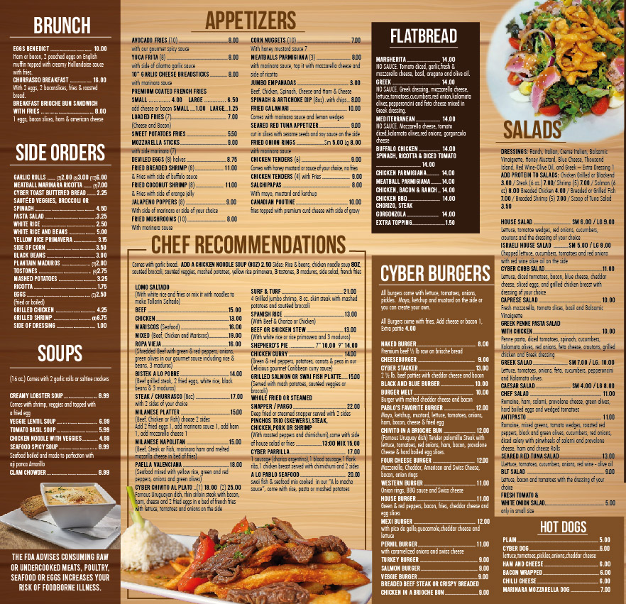 Cyber Pizza Cafe appetizers, brunch, sides, salads, burgers, soups, and chef recommendations.