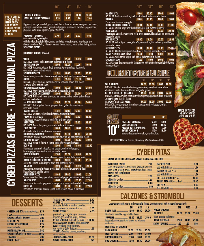 Cyber Pizza Cafe pizzas, calzones & stromboli, pitas, and desserts menu.