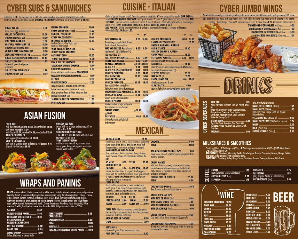 Cyber Pizza Cafe subs, Italian cuisine, wings, Asian fusion, Mexican, wraps & paninis, and drinks.