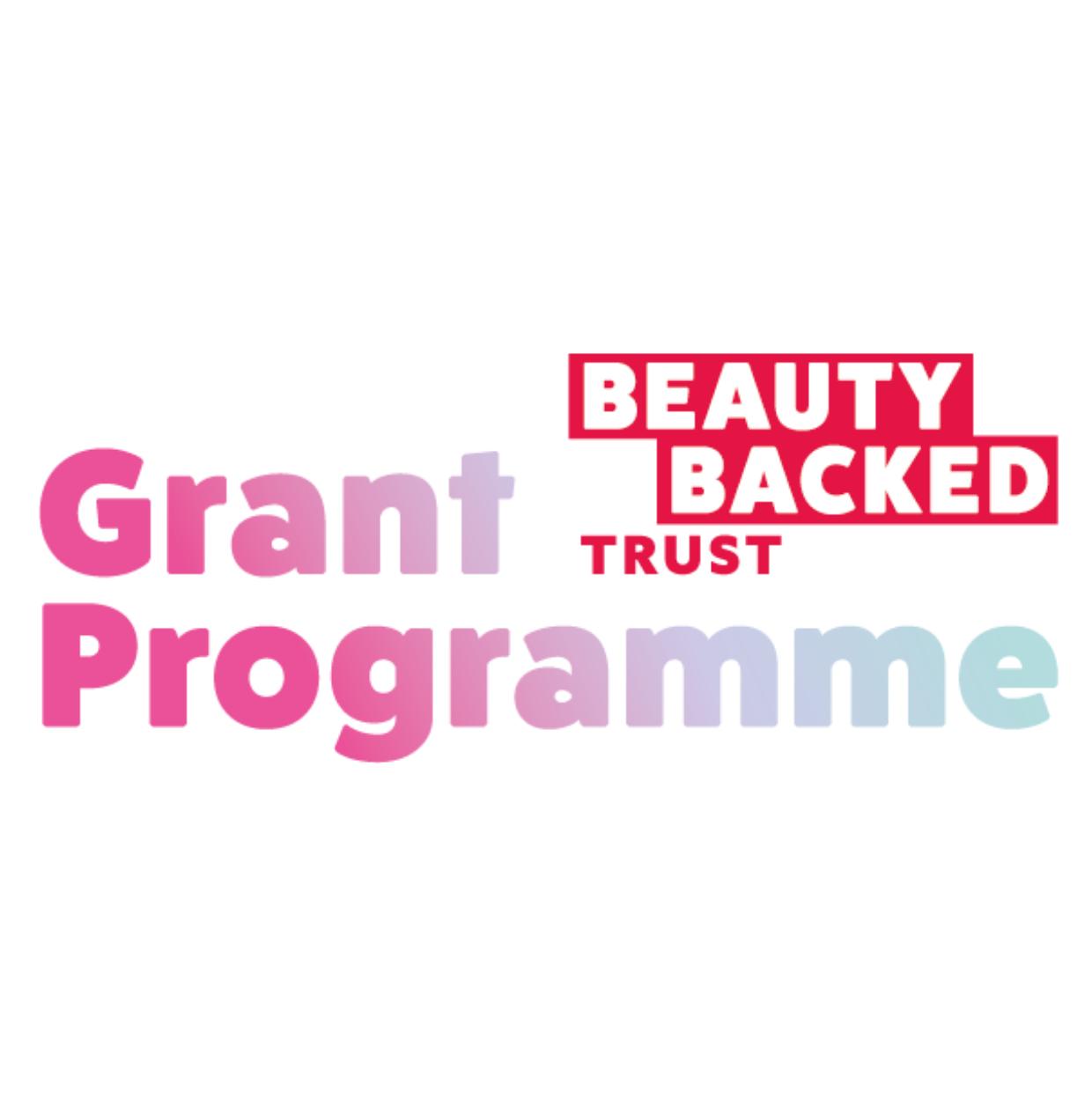 Beauty Backed Trust launch Grant Programme
