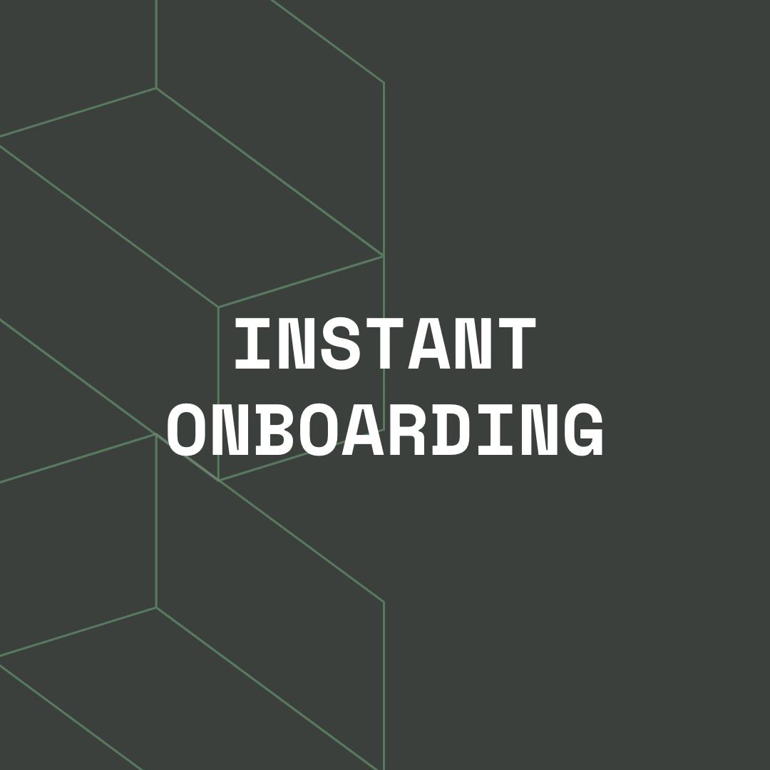 Instant Onboarding